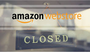 Amazon Webstore Closed